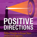 Positive Directions by John Ryder Ph.D.