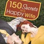 150 Secrets to a Happy Wife- A Book Review