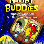Night Buddies:Imposters and one Far Out Flying Machine