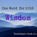 Writer's Workshop: One Word- WISDOM